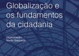 Livro reúne artigos sobre globalização e cidadania