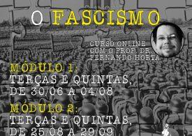 Curso online: Decifrando o fascismo, com o Prof. Dr. Fernando Horta