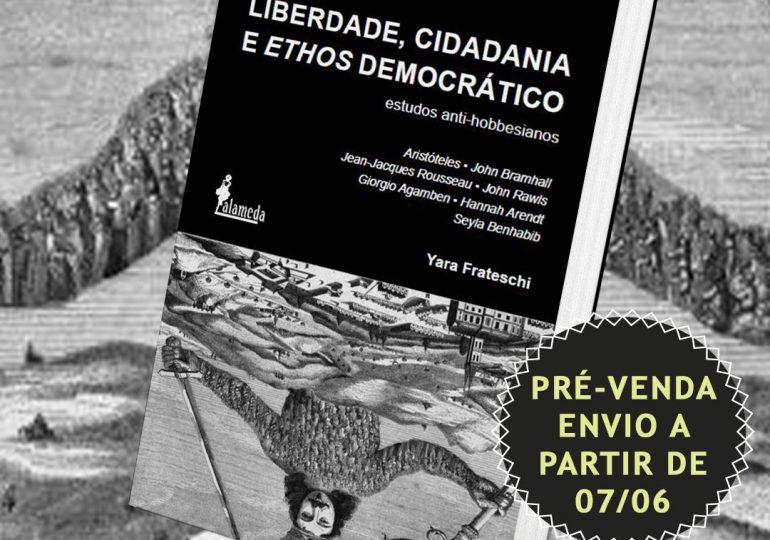 Pré-venda: Liberdade, Cidadania e Ethos democrático